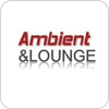 Ambient And Lounge hören