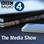 The Media Show
