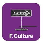 HORS-CHAMPS - France Culture