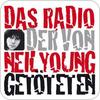 """""""Das Radio der von Neil Young Getöteten"""" hören"""