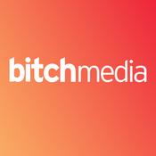 Bitch Media: Popaganda and Backtalk