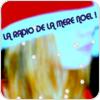 La Radio De La Mere Noel hören