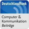 Deutschlandfunk - Computer & Kommunikation hören