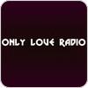 Only Love Radio hören