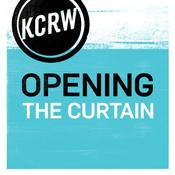 KCRW Opening the Curtain