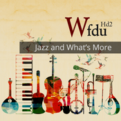 WFDU HD2 - Jazz & What\'s More