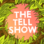 The Tell Show