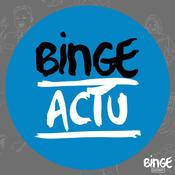 Binge Actu