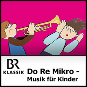 BR Klassik - Do Re Mikro