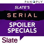 Slate\'s Serial Spoiler Specials