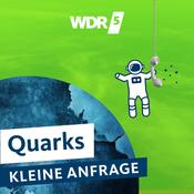 WDR 5 Quarks - Die kleine Anfrage