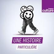 Une histoire particulière, un récit documentaire - France Culture