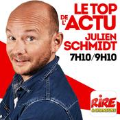 Julien Schmidt - Le top de l\'actu de Rire & Chansons