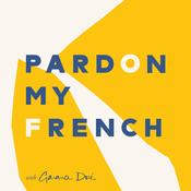 Pardon My French with Garance Doré