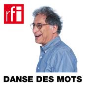 RFI - Danse des mots