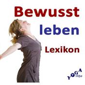 Yoga Vidya - Bewusst-Leben-Lexikon