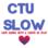 ctuSlow