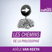 France Culture  -  Les Chemins de la philosophie
