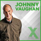Johnny Vaughan On Radio X Podcast