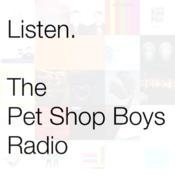 Listen. The Pet Shop Boys Radio