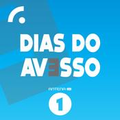 Antena 1 - DIAS DO AVESSO