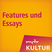 MDR KULTUR Features und Essays