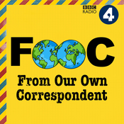 From Our Own Correspondent Podcast